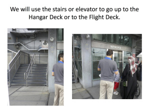 Stairs and elevator for visitors at the Intrepid