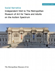 Social Narrative Independent Visit to The Metropolitan Museum of Art for Teens and Adults on the Autism Spectrum