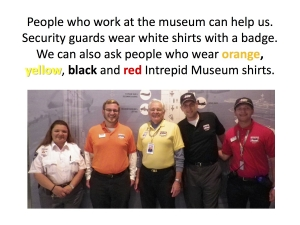 Five staff members in uniform who can help visitors at the Intrepid