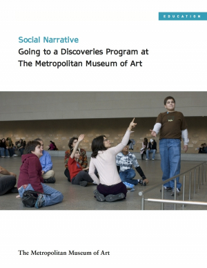 Social Narrative: Going to a Discoveries Program at The Metropolitan Museum of Art