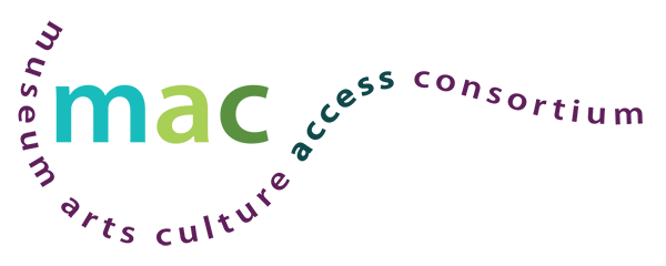 Museum, Arts and Culture Access Consortium logo. Lower case initials M-A-C appear in light shades of turquoise and green. Beneath this museum arts and culture access consortium is written curving around the letters in an organic wavy line.
