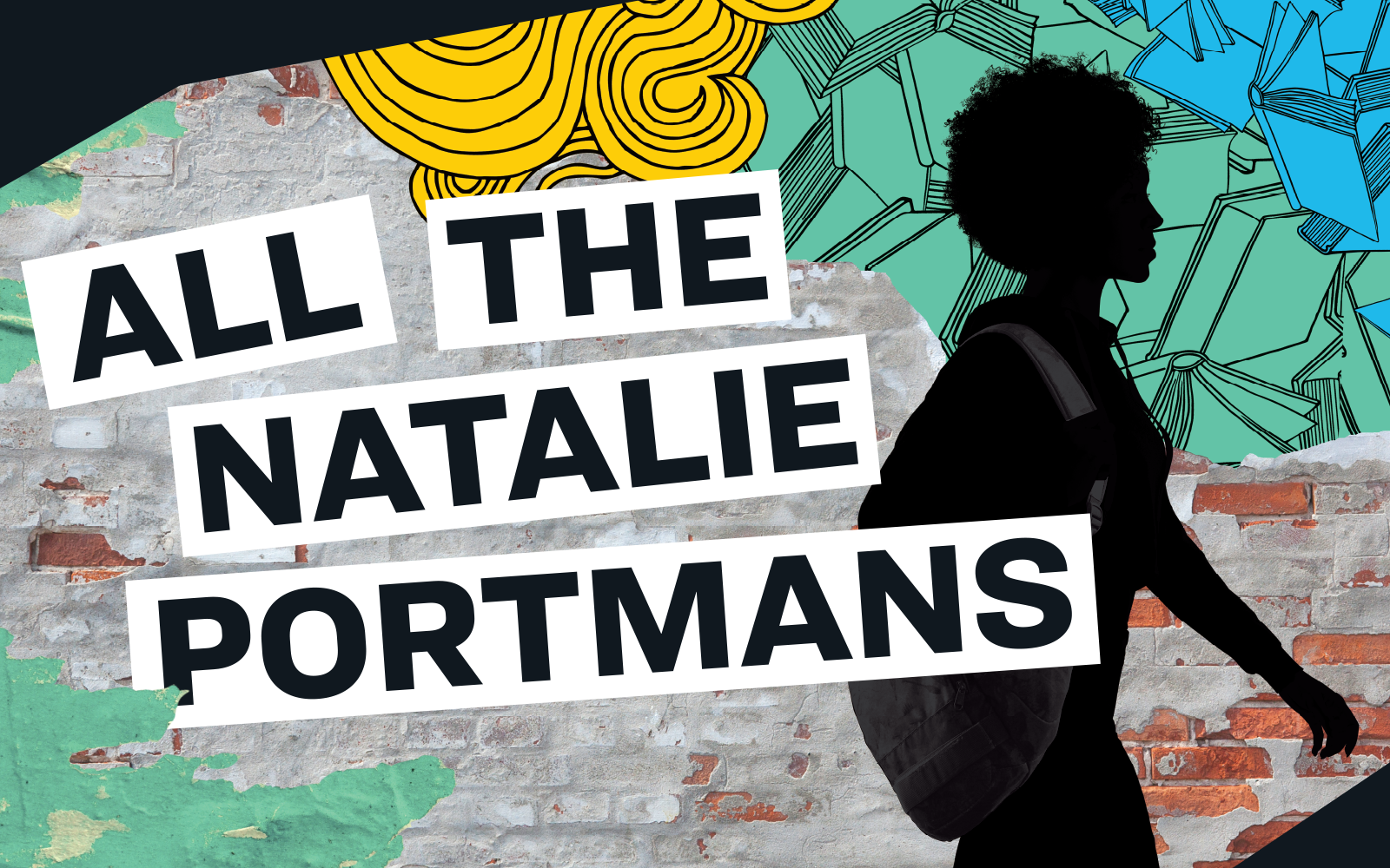 All the natalie portmans. Colorful graphic of a woman in front of a brick wall with line-art