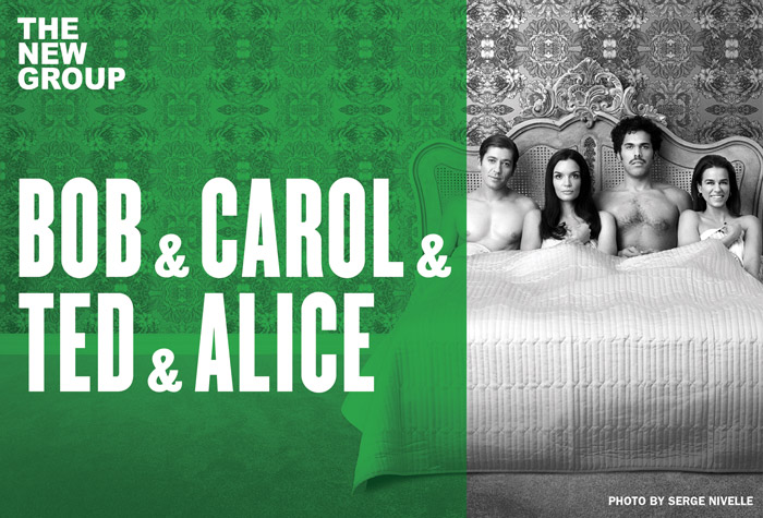 An advertisement for the play. The left side of the image is a green block with white text that reads Bob & Carol & Ted & Alice. The right side of the image is a black and white photograph of four adults laying side by side in a bed.