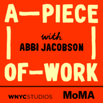 Logo for the A Piece of Work podcast from WNYC and MoMA. Click to listen.