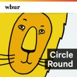 Logo for the WBUR Circle Round podcast. Click to listen.